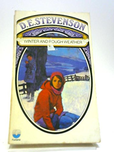 Winter and Rough Weather (0006129862) by Stevenson, D. E.