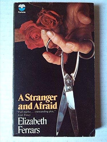 9780006129967: A Stranger and Afraid