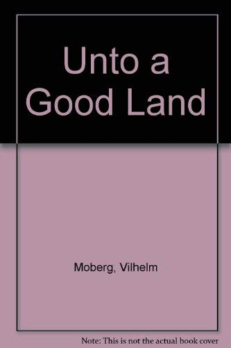 9780006130239: Unto a Good Land