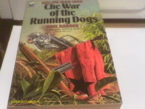 9780006130543: War of the Running Dogs: Malayan Emergency