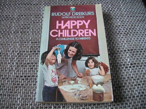 9780006130550: Happy Children: Challenge for Parents