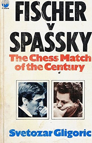 9780006131274: Fischer v Spassky: The World Chess Championship Match, 1972; The Chess Match of the Century
