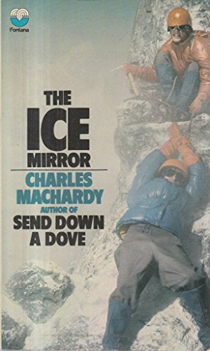 9780006131526: Ice Mirror by MacHardy, Charles