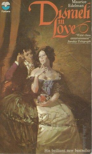 9780006132400: Disraeli in Love