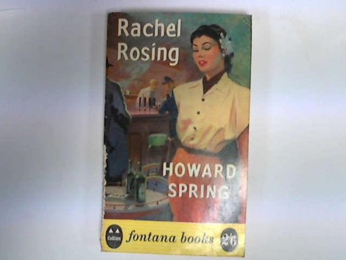 Rachel Rosing (9780006133063) by Howard Spring