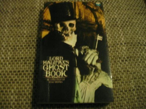 Lord Halifax's Ghost Book: A Collection of: Charles Lindley Wood,