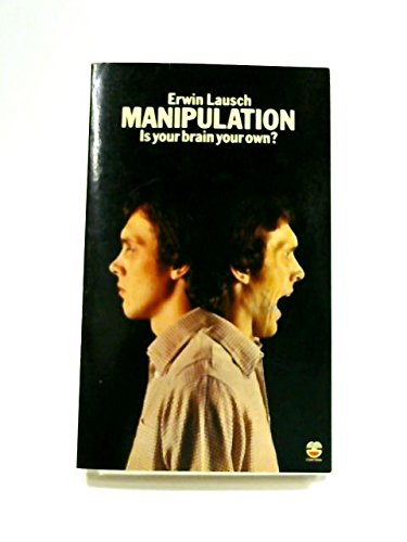 9780006134732: Manipulation: Is Your Brain Your Own?