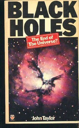 9780006135098: Black Holes the End of the Universe