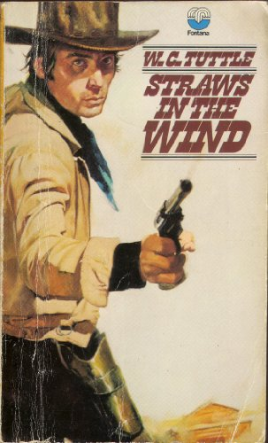Straws in the Wind (0006136036) by W. C. Tuttle