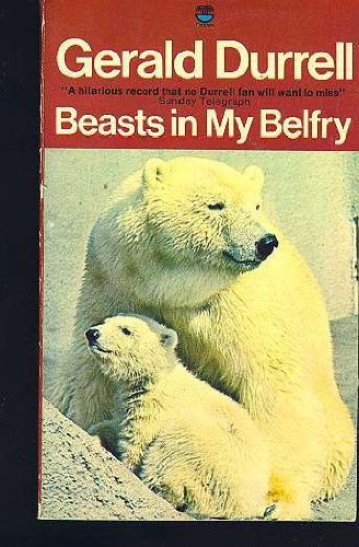 9780006136439: Beasts in my belfry