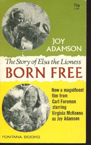 9780006138174: Born free: A lioness of two worlds
