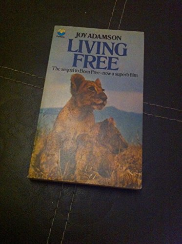 9780006138181: Living free: The story of Elsa and her cubs