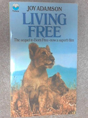 9780006138181: Living Free : The Story Of Elsa And Her Cubs