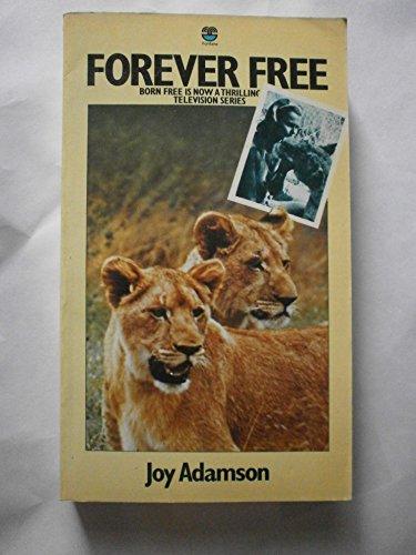 9780006138198: FOREVER FREE: ELSA'S PRIDE