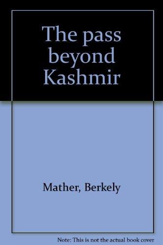 9780006138754: The pass beyond Kashmir