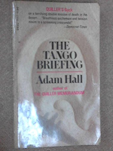 9780006139096: The Tango Briefing (A Quiller Mystery)