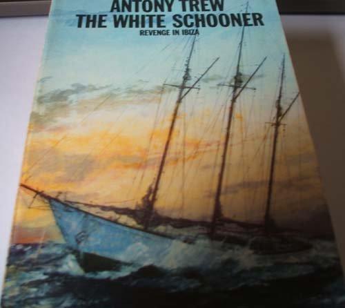 9780006139928: The White Schooner