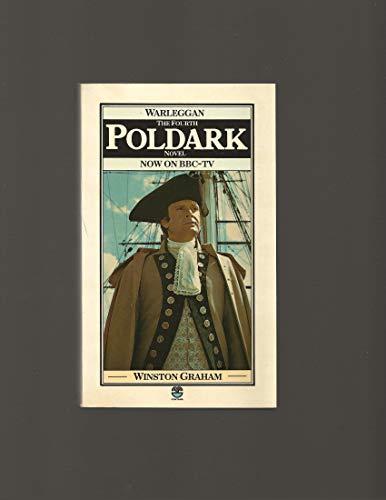 9780006140856: Warleggan - The 4th Poldark Novel