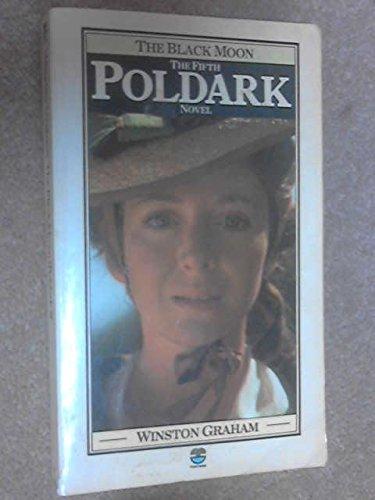 9780006141242: The Black Moon (The Fifth Poldark Novel)