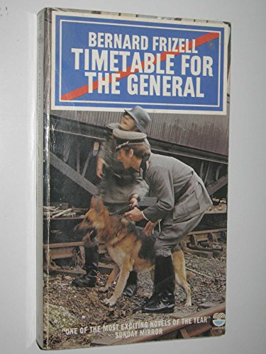 9780006142683: Timetable for the General