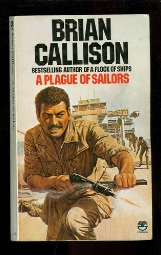 A Plague of Sailors: Brian Callison