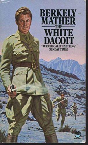 White Dacoit: Berkely Mather