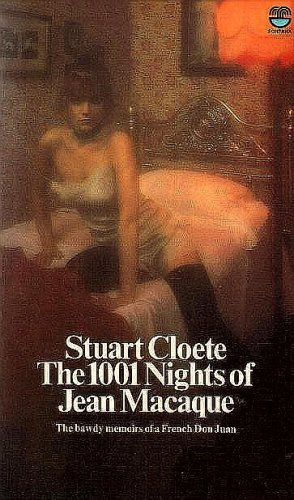 9780006144830: The 1001 Nights of Jean Macaque : The Bawdy Memoirs of a French Don Juan