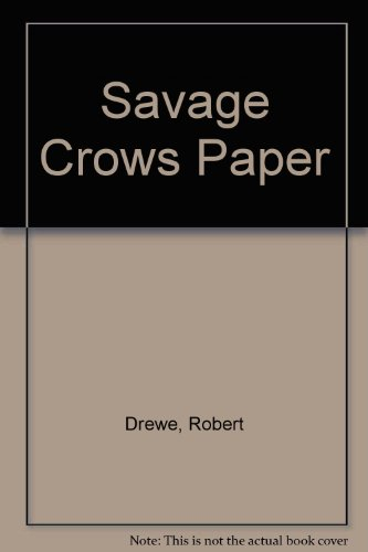 The Savage Crows