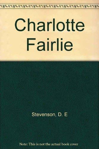 9780006146438: Charlotte Fairlie