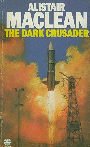 9780006146773: The Dark Crusader