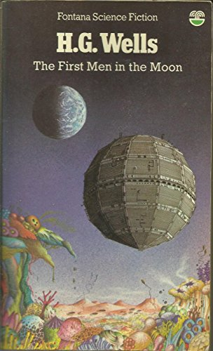 9780006147657: The First Men in the Moon (Fontana science fiction)