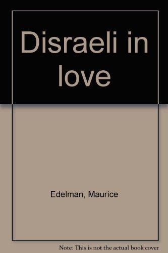 9780006148036: Disraeli in love