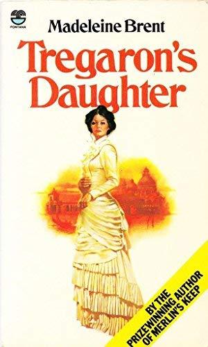 9780006151562: Tregaron's Daughter.
