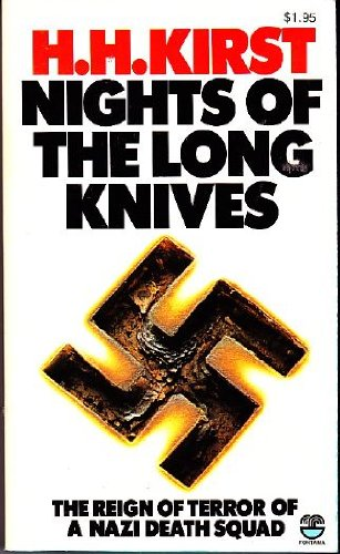 Nights Of The Long Knives: Kirst, Hans Helmut;