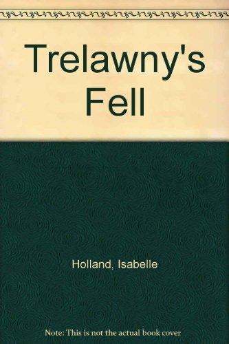 9780006152187: Trelawnys Fell