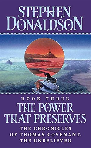 9780006152477: The Power That Preserves (Chronicles of Thomas Covenant)