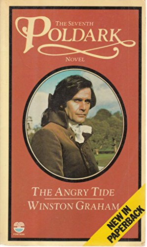 9780006153863: The Angry Tide: A Novel of Cornwall, 1789-1799 (Poldark 7)