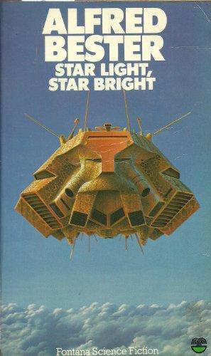 9780006154068: 'STAR LIGHT, STAR BRIGHT (FONTANA SCIENCE FICTION)'