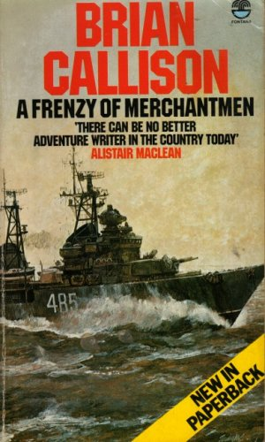 9780006154242: Frenzy of Merchantmen