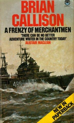 9780006154242: A Frenzy Of Merchantmen