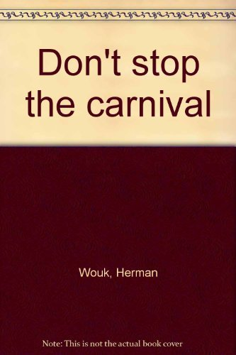 9780006154402: Don't stop the carnival