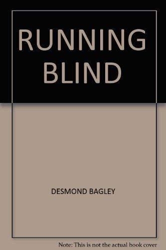 RUNNING BLIND: DESMOND BAGLEY