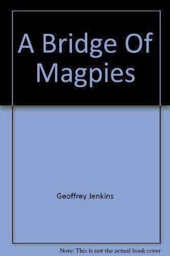 9780006155515: A Bridge Of Magpies