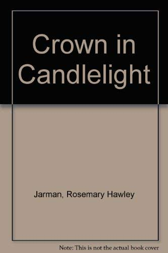 9780006155669: Crown in Candlelight