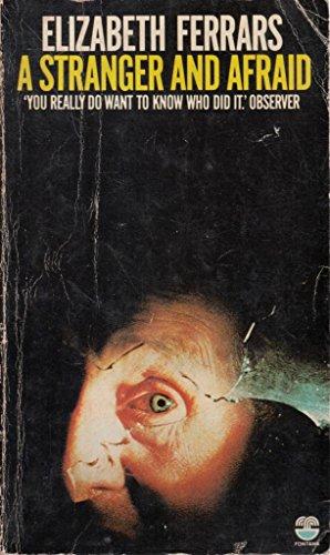 9780006155812: A stranger and afraid