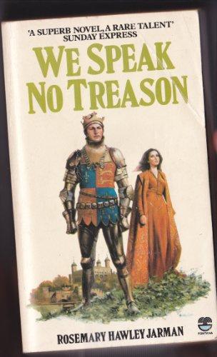9780006155959: We Speak No Treason