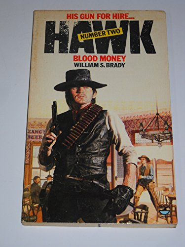9780006155997: Blood Money (Hawk / William S Brady)