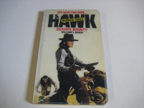 9780006156178: Death's Bounty (Hawk / William S Brady)