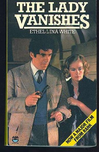 The Lady Vanishes: ETHEL LINA WHITE