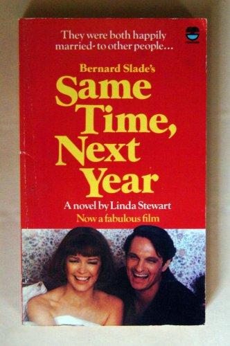 Same Time, Nest Year: Stewart, Linda (Based